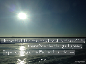 His commandment is eternal life