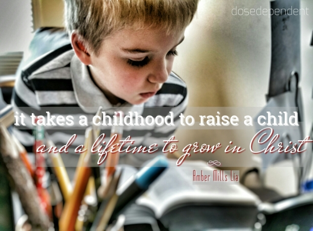 it takes a childhood to raise a child